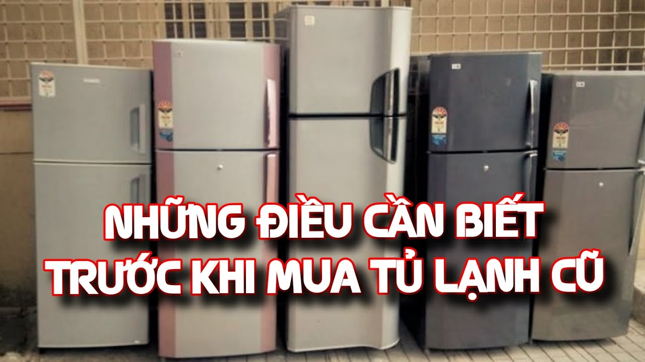 Cẩn thận chiêu trò biến tủ lạnh cũ thành mới