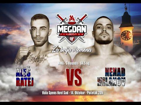Nenad Milanov vs Ales Ratej- Megdan 7