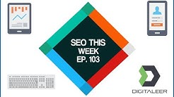 SEO This Week Episode 103 - Local Authority, Silos, Search Console