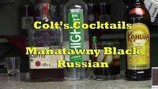 Colt's Cocktails - Manatawny Black Russian
