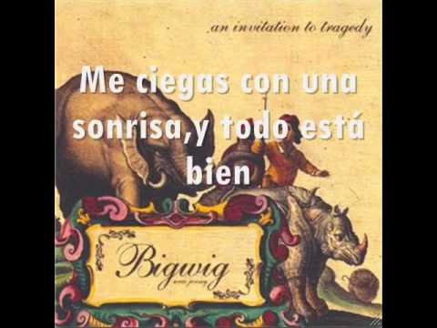 Bigwig - Moosh Letra Traducida