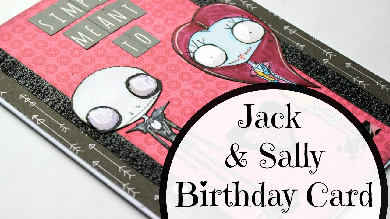 Jack & Sally Birthday Card Ft. Octopode Factory Stamps - YouTube