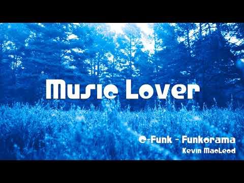🎵 C-Funk - Funkorama - Kevin MacLeod 🎧 No Copyright Music 🎶 YouTube Audio Library