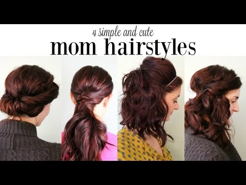 4 Cute And Simple Mom Hairstyles Youtube
