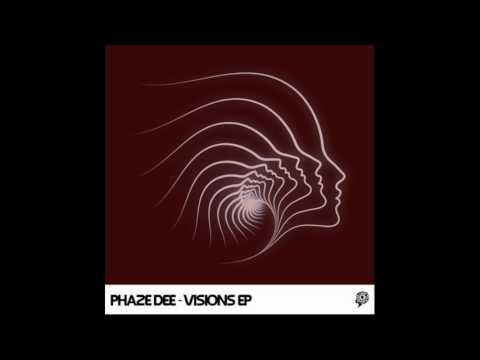 Phaze Dee - Visions (Original Mix)