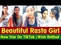 Beautiful Indian Rasta Girl | Wish Rathod | New Star On TikTok
