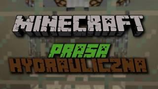 Prasa Hydrauliczna w Minecraft!