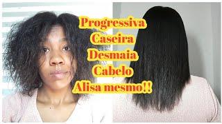 Progressiva Caseira!!Alisa mesmo,desmaia cabelo!!