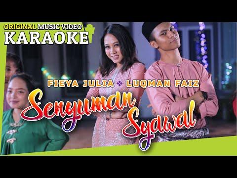 Free Download Luqman Faiz & Fieya Julia -senyuman Syawal (karaoke -minus One) Mp3 dan Mp4