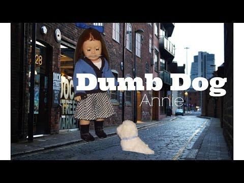Annie Dumb Dog Scene