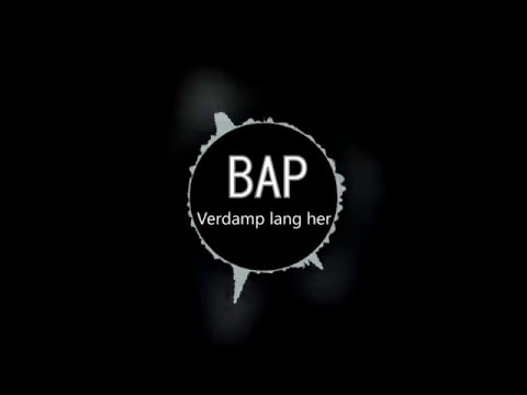 BAP - Verdamp lang her [HQ Studio Version]