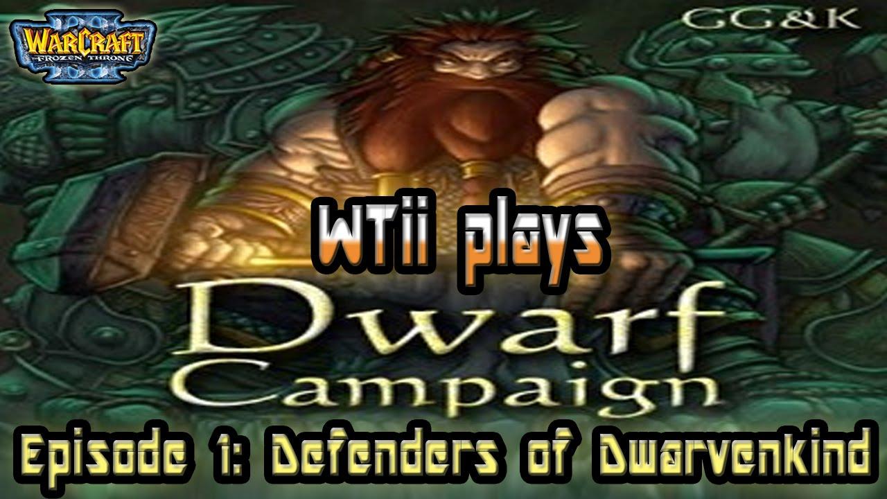 Warcraft 3 - Dwarf Campaign | Episode 1 | Defenders of Dwarvenkind