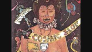 Funkadelic - Cosmic Slop - 03 - March To The Witch