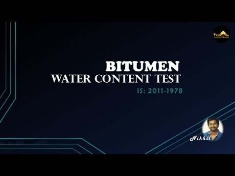 Water Content Test For Bitumen You
