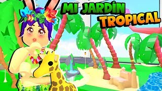 🍍MI TROPICAL GARDEN IN MY NEW MANSION 🌴- ADOPT ME! - ROBLOX