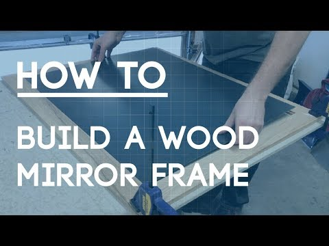 How to Make a Mirror Frame - Wooden Oak Decorative Frame