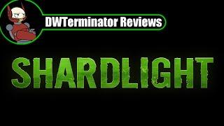 Review - Shardlight