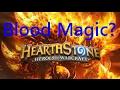 BLOOD MAGIC!?- Tavern Brawl hearthstone