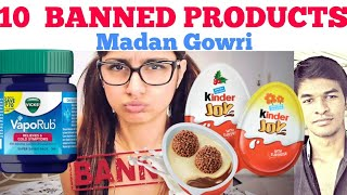 10 Products Banned in Other Countries but not in India | Tamil | Madan Gowri | MG