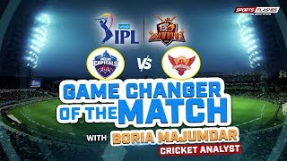 Game Changer of The Match   Delhi vs Hyderabad T20 by Boria Majumdar   IPL 2019