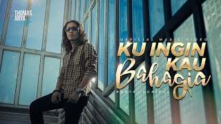 Download THOMAS ARYA - KU INGIN KAU BAHAGIA (Official Music Video)
