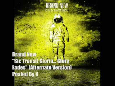 Brand New - Sic Transit Gloria... (Alternate Version)