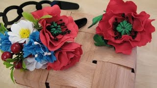 Мак из фоамирана. Цветы из фоамирана мастер класс.