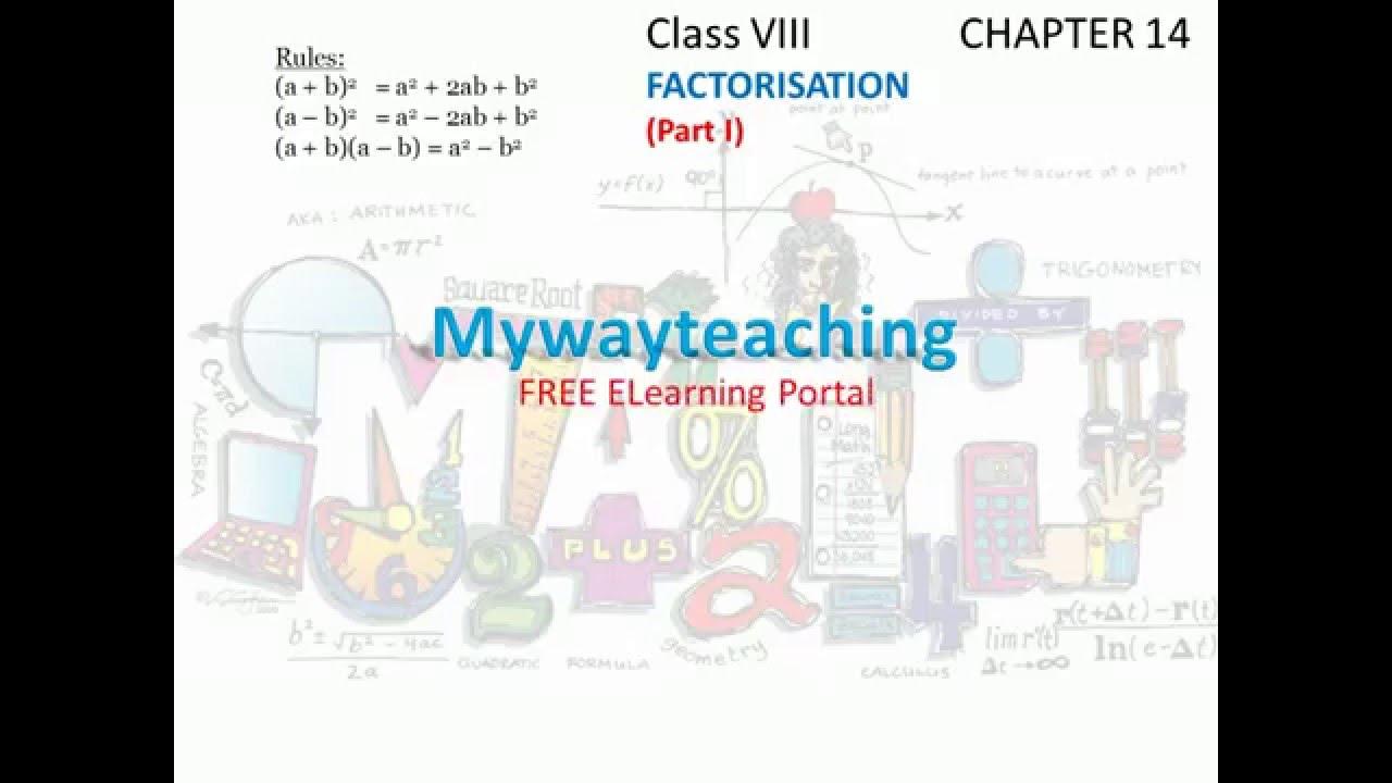 Math Class 8 Chapter 14 Part Ifactorisation Factorisation For