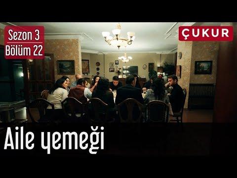 Çukur 3.Sezon 22.Bölüm - Aile Yemeği