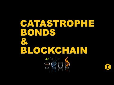 Blockchain and Catastrophe Bonds: How granulation can open up this new asset class.