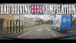 Bad Driving UK Compilation 168