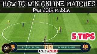 5 Tips for online matches How to win online matches in pes 2019 Mobile