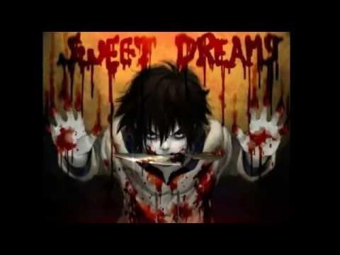 Jeff The Killer - Sweet Dreams (Marilyn Manson)