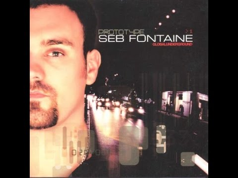 Seb Fontaine - Global Underground Prototype 1 (CD2)