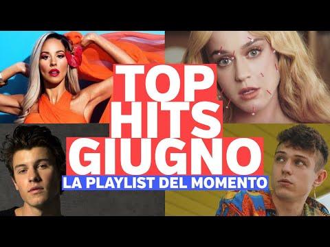 TOP HITS GIUGNO! La Playlist Del Momento - 4 Giugno 2019