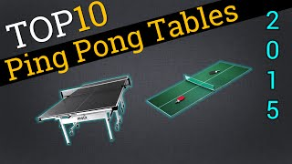 Top 10 Ping Pong Tables 2015 | Compare Table Tennis