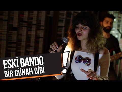 Eski Bando - Bir Günah Gibi (B!P Akustik)