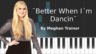 Meghan Trainor - ''Better When I'm Dancin'' Piano Tutorial - Chords - How To Play - Cover