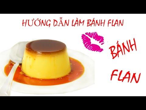 LÀM BÁNH FLAN (CARAMEN) ĐƠN GIẢN| Flan Creme Caramel (custard Pudding / Bánh Flan)