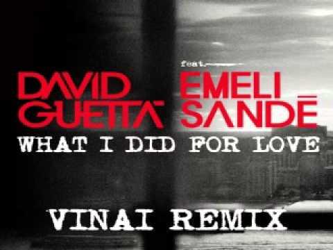[ DOWNLOAD MP3 ] David Guetta - What I Did For Love (feat. Emeli Sande) (VINAI Remix)