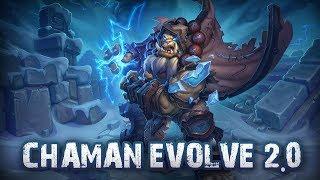 LE CHAMAN EVOLVE DK
