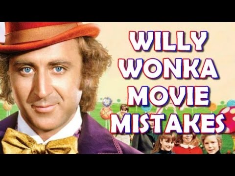 WILLY WONKA & THE CHOCOLATE FACTORY Movie Mistakes, Spoilers, Fact, Goofs, Wrong With and Fails