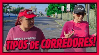 TIPOS DE CORREDORES!