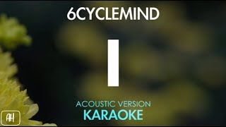 6cyclemind - I [Ay] (Karaoke/Acoustic Instrumental)