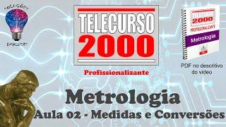 Telecurso 2000   Metrologia   02 Medidas e Conversoes xvid