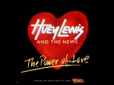 Huey Lewis & The News - The Power Of Love (1985) //Good Audio Quality\\