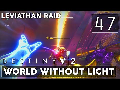 [47] World Without Light (Let's Play Destiny 2 [PS4 Pro] w/ GaLm) - Leviathan Raid End