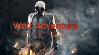 Wolf Adventure - Basic voice and Hackers ( Payday 2 )