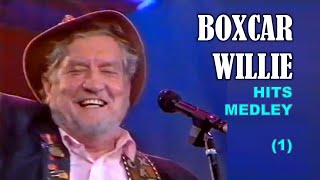BOXCAR WILLIE - Hits Medley (1)