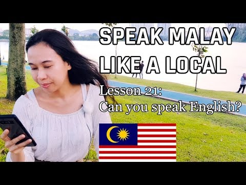 Speak Malay Like a Local - Lesson 21 : Can you speak English?